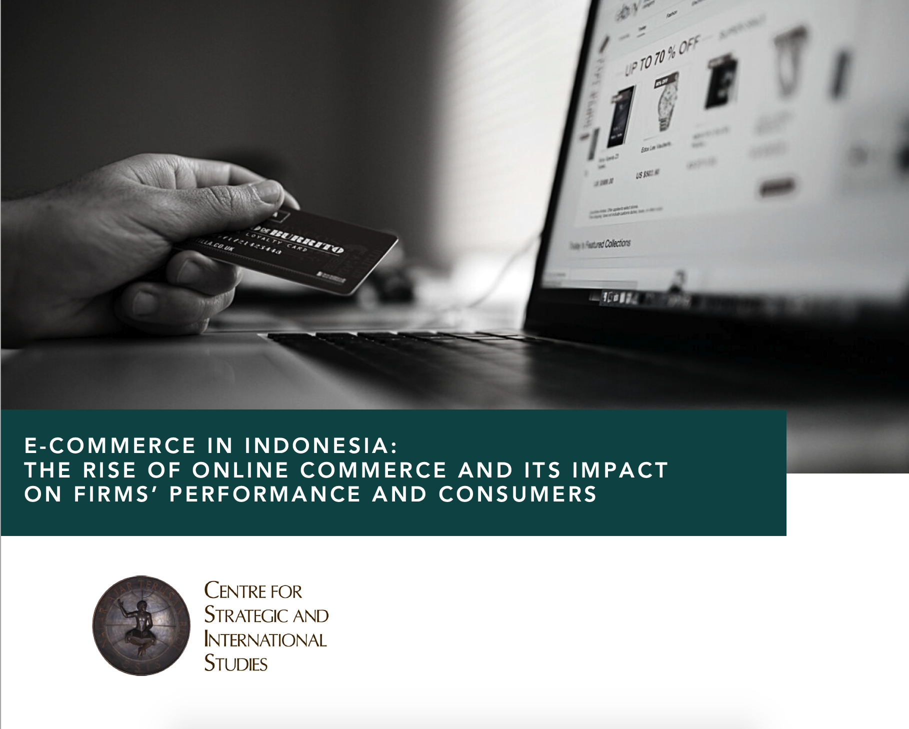 E-commerce in Indonesia: The Rise of Online Commerce and its Impact on Firms' Performance and Consumers